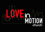 Love in Motion Church