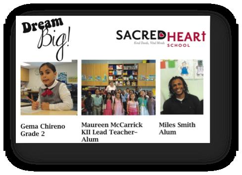 Sacred Heart School Dream Big Campaign