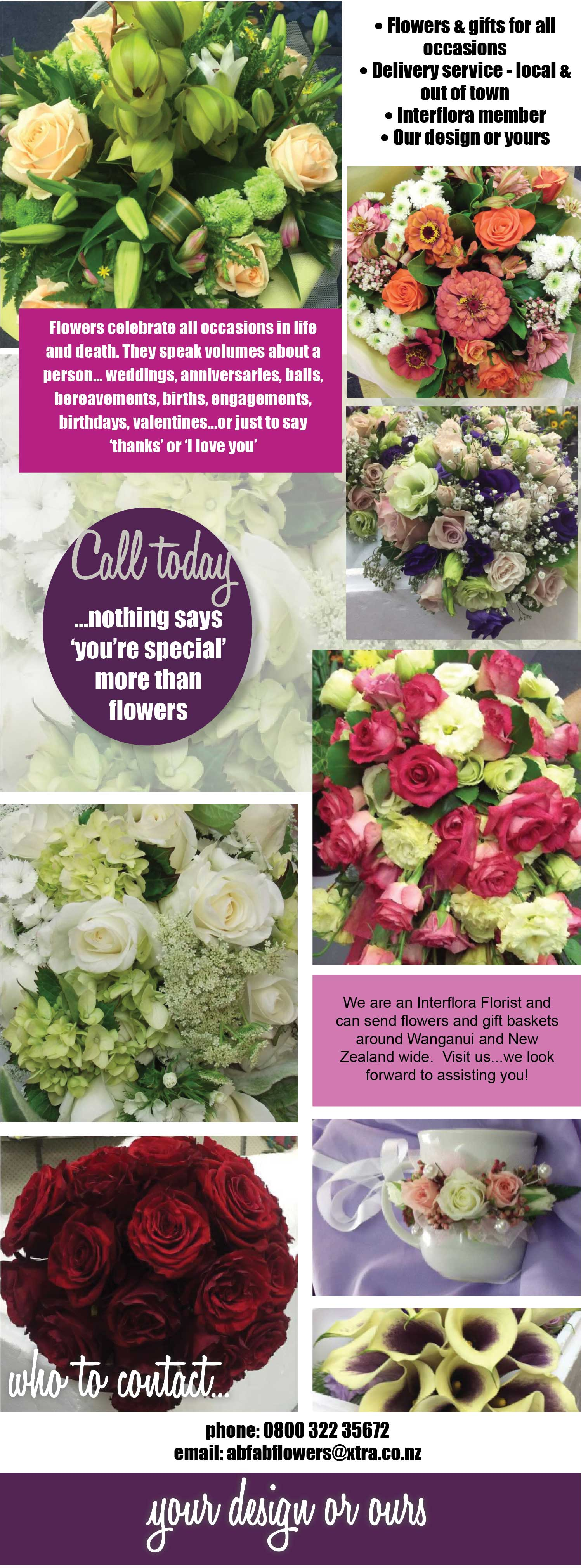 Based in Wanganui, Abfab Flowers boasts a highly talented and experienced team of Florists who have an absolute passion for creating beautifully designed flowers for your special occasion! Florist. Florists. Wanganui Florist. Interflora