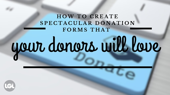 donation forms your donors will love