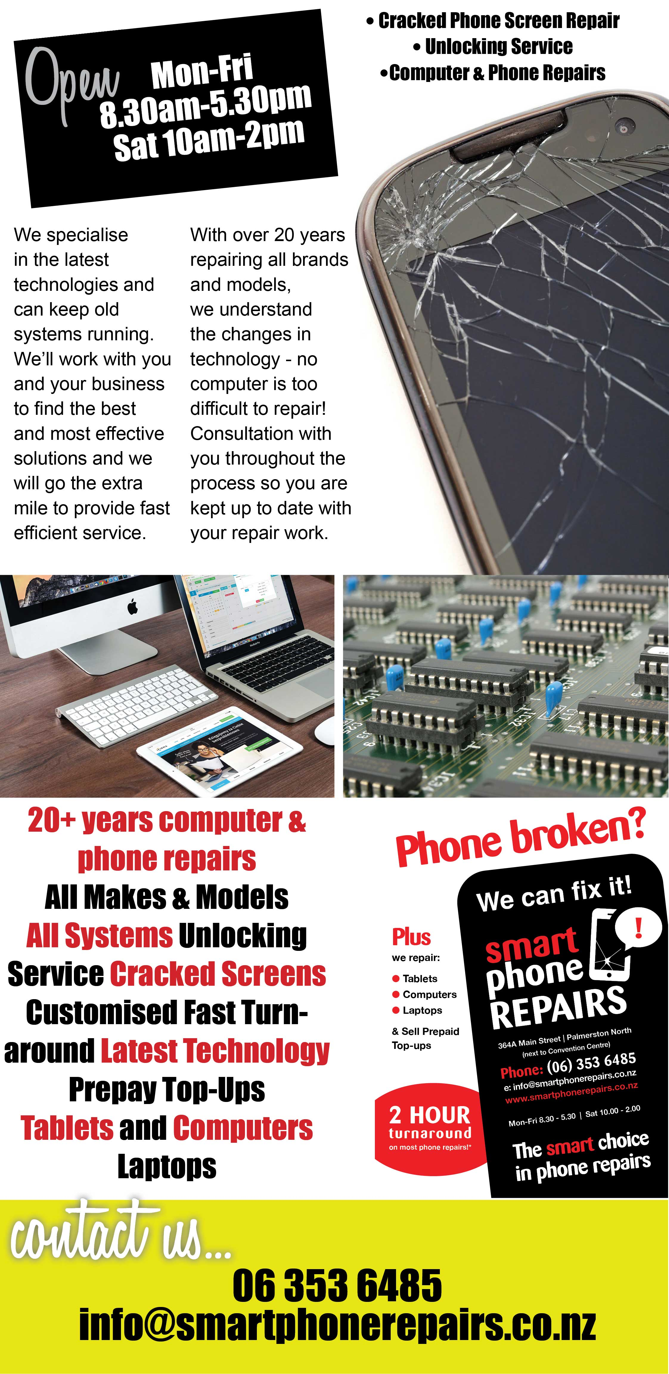20+ years computer & phone repairs. All Makes & Models, All Systems, Unlocking Service, Cracked Screens, Customised Fast Turn-around, Latest Technology, Prepay Top-Ups, Tablets and Computers Laptops. Smart phone repairs, Phone screen repairs, cracked screen repairs, Palmerston North