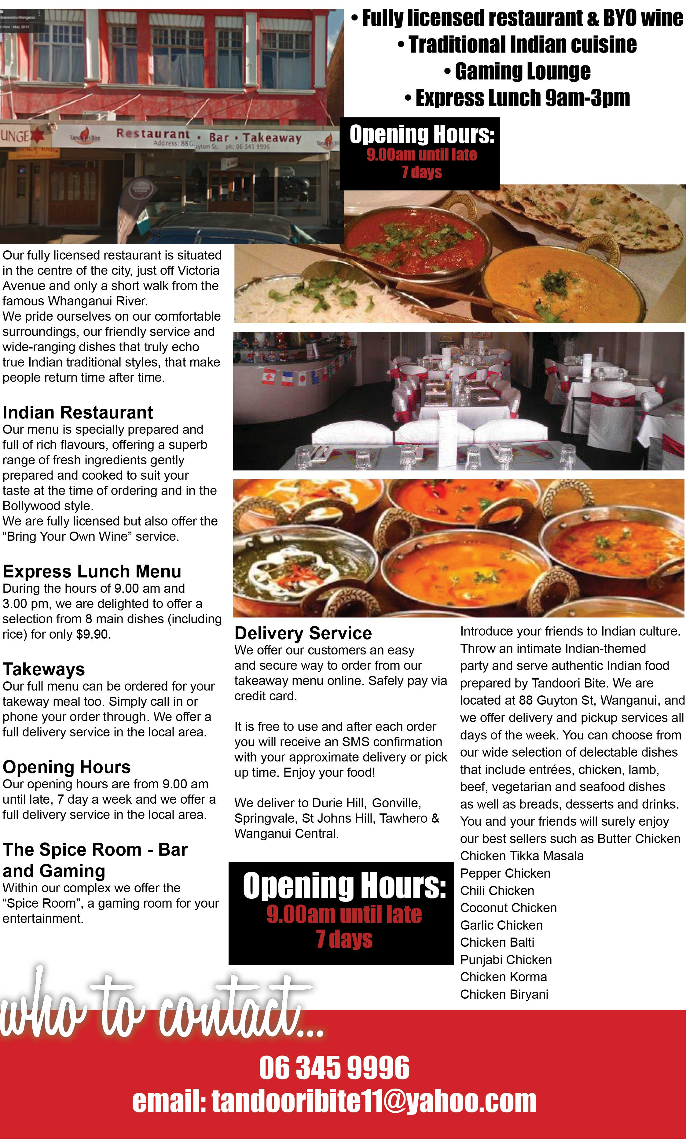 Our fully licensed restaurant is situated in the centre of the city, just off Victoria Avenue and only a short walk from the famous Whanganui River.  We pride ourselves on our comfortable surroundings, our friendly service and wide-ranging dishes that truly echo true Indian traditional styles, that make people return time after time.  Indian Restaurant  Our menu is specially prepared and full of rich flavours, offering a superb range of fresh ingredients gently prepared and cooked to suit your taste at the time of ordering and in the Bollywood style.  We are fully licensed but also offer the