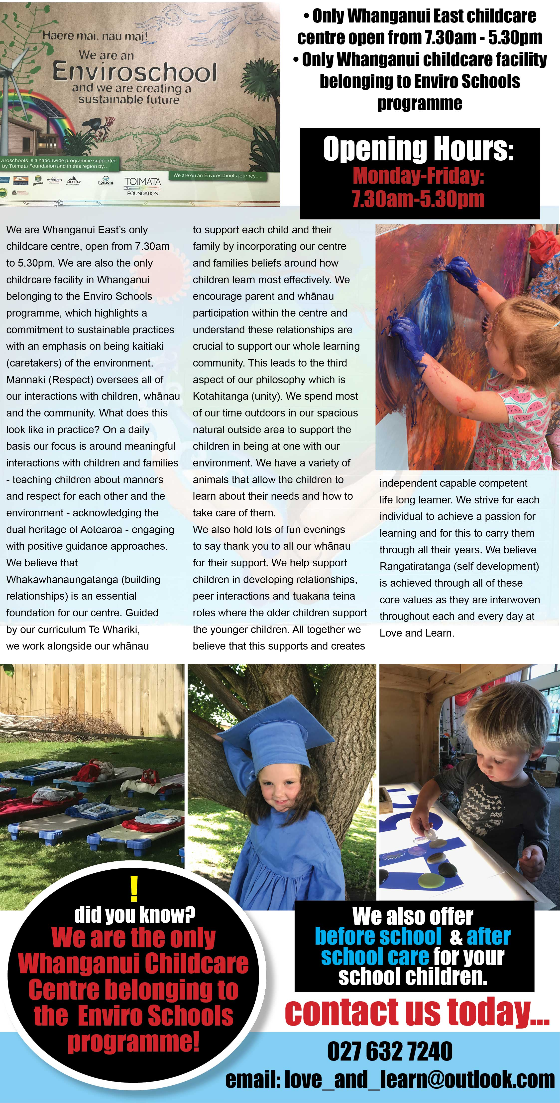 The only Whanganui East childcare centre open from 7.30am-5.30pm and the only Whanganui childcare facility proudly belonging to Enviro Schools programme. Early childhood centres, child care centres, Wanganui childcare centres, Wanganui childcare, Wanganui child care. We are Whanganui East's only childcare centre, open from 7.30am to 5.30pm. We are also the only childrcare facility in Whanganui belonging to the Enviro Schools programme, which highlights a commitment to sustainable practices with an emphasis on being kaitiaki (caretakers) of the environment.