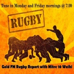 Gold FM Rugby Report